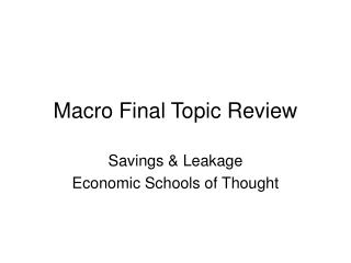 Macro Final Topic Review