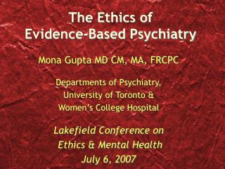 The Ethics of  Evidence-Based Psychiatry