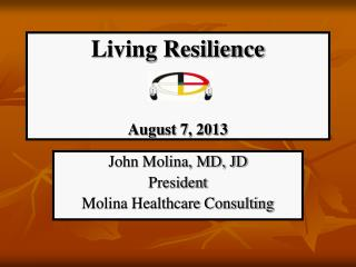 Living Resilience August 7, 2013
