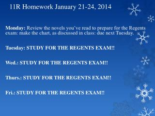 11R Homework January 21-24, 2014