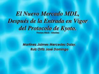 Mart � nez Jaimes Mercedes Daisy. Ruiz Ortiz Jos � Domingo