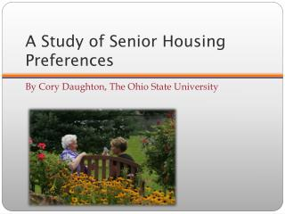 A Study of Senior Housing Preferences