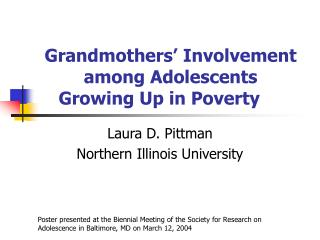 Grandmothers' Involvement among Adolescents  Growing Up in Poverty
