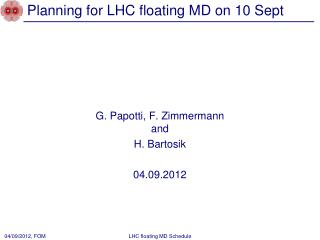 Planning for LHC floating MD on 10 Sept