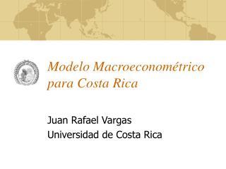 Modelo Macroeconom�trico para Costa Rica