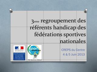 3 eme  regroupement des référents handicap des fédérations sportives nationales