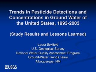 Laura Bexfield U.S. Geological Survey National Water-Quality Assessment Program