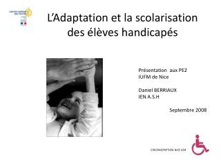 L'Adaptation et la scolarisation des élèves handicapés