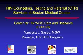 HIV Counseling, Testing and Referral (CTR) Services at Boston Medical Center