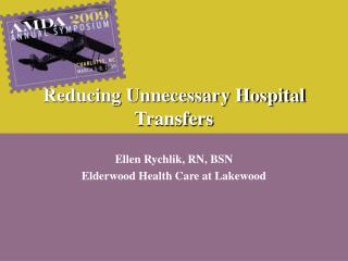 Reducing Unnecessary Hospital Transfers