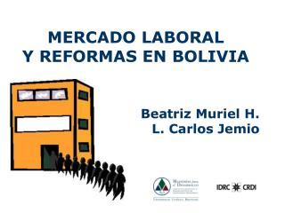 MERCADO LABORAL  Y REFORMAS EN BOLIVIA