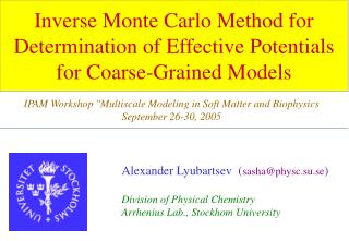 Inverse Monte Carlo Method for Determination of Effective Potentials for Coarse-Grained Models