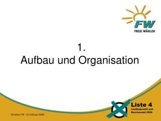 1. Aufbau und Organisation
