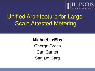Unified Architecture for Large-Scale Attested Metering
