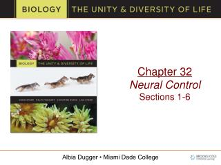 Chapter 32 Neural Control Sections 1-6