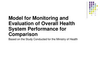 Model for Monitoring and Evaluation of Overall Health System Performance for Comparison
