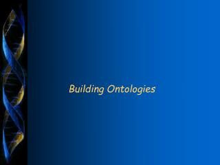 Building Ontologies