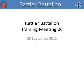 Rattler Battalion Training Meeting 06