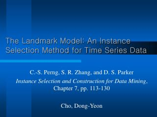 The Landmark Model: An Instance Selection Method for Time Series Data