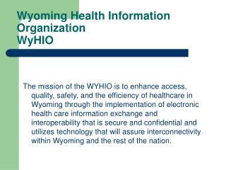 Wyoming Health Information Organization WyHIO