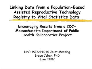 Encouraging Results from a CDC-Massachusetts Department of Public Health Collaborative Project