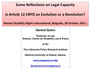 Some Reflections on Legal Capacity Is Article 12 CRPD an Evolution or a Revolution?