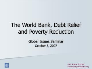 The World Bank, Debt Relief and Poverty Reduction