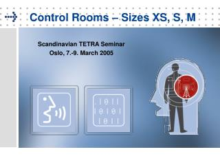 Control Rooms – Sizes XS, S, M