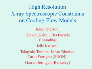 High Resolution X-ray Spectroscopic Constraints on Cooling-Flow Models