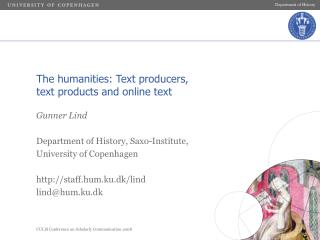 The humanities: Text producers,  text products and online text