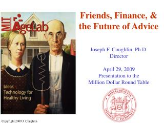 Friends, Finance, &  the Future of Advice