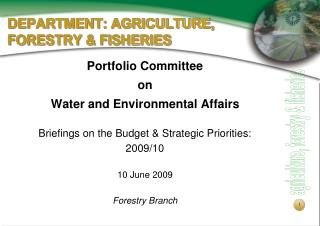 DEPARTMENT: AGRICULTURE, FORESTRY & FISHERIES