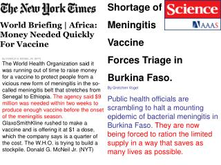 Shortage of  Meningitis  Vaccine  Forces Triage in  Burkina Faso. By Gretchen Vogel