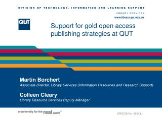 Support for gold open access publishing strategies at QUT