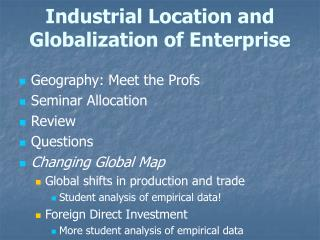 Industrial Location and Globalization of Enterprise