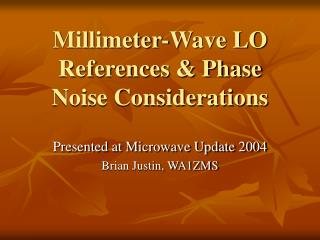 Millimeter-Wave LO References  Phase Noise Considerations