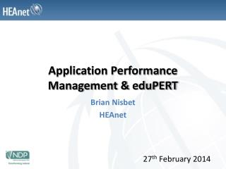 Application Performance Management & eduPERT