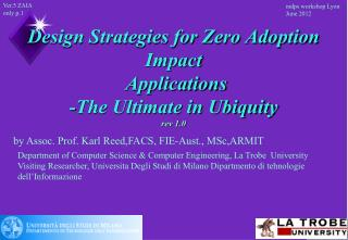 Design Strategies for Zero Adoption Impact  Applications  -The Ultimate in Ubiquity  rev 1.0