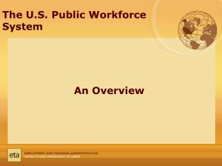 The U.S. Public Workforce System