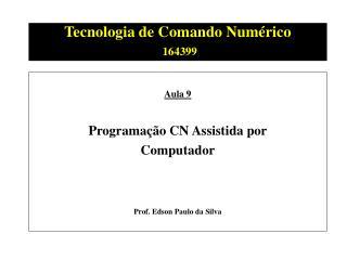 Tecnologia de Comando Numérico 164399