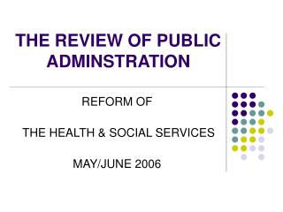 THE REVIEW OF PUBLIC ADMINSTRATION