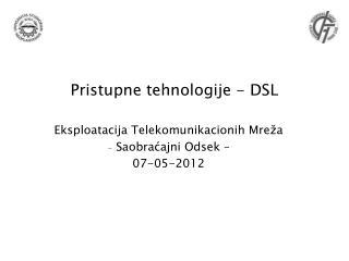 Pristupne tehnologije - DSL
