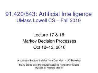 91.420/543: Artificial Intelligence UMass Lowell CS � Fall 2010