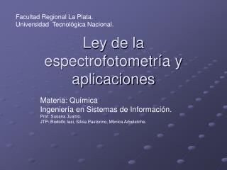 Ley de la espectrofotometr a y aplicaciones