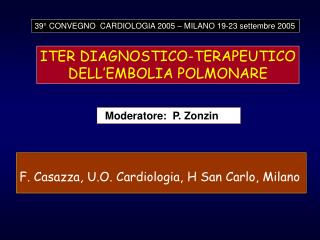 F. Casazza, U.O. Cardiologia, H San Carlo, Milano