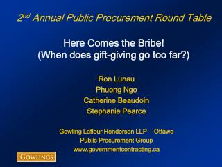 2nd Annual Public Procurement Round Table  Here Comes the Bribe When does gift-giving go too far