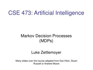CSE 473: Artificial Intelligence