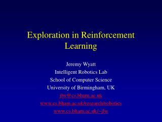 Exploration in Reinforcement Learning