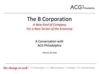 The B Corporation  A New Kind of Company For a New Sector of the Economy