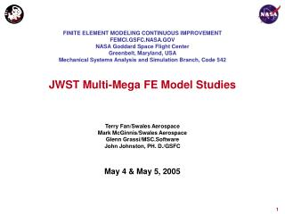JWST Multi-Mega FE Model Studies